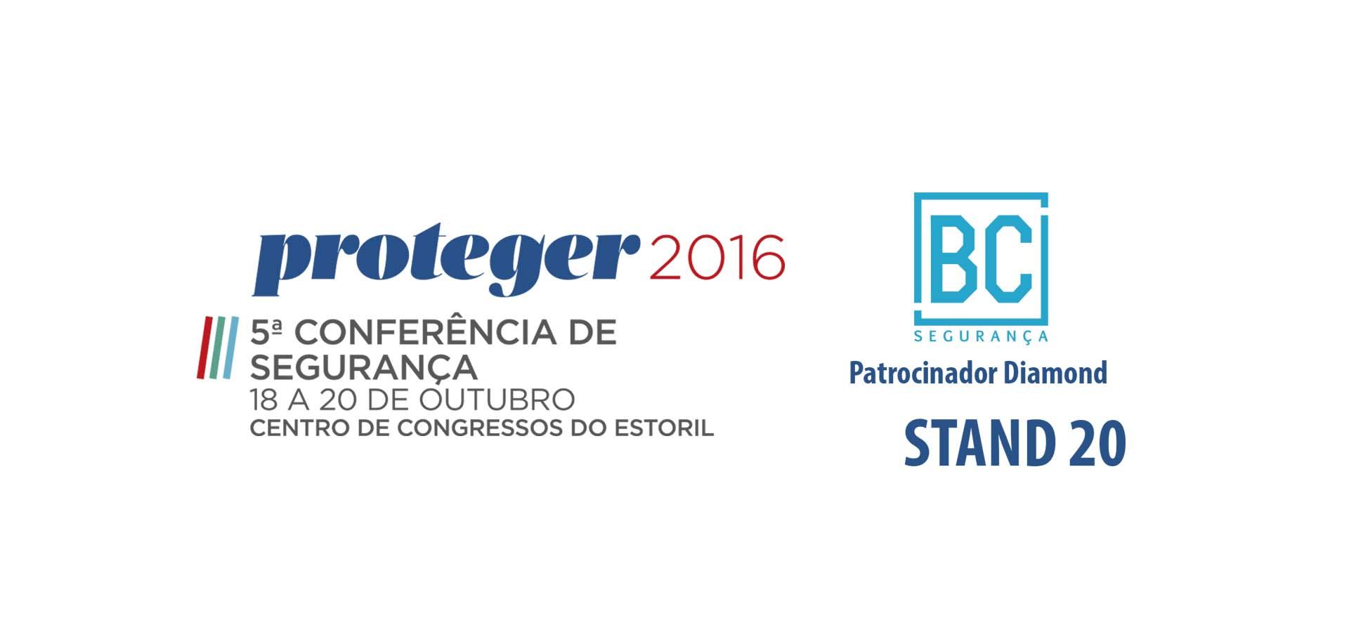 Proteger 2016 - 5ª Conferência de Segurança